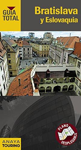 9788499353944: Bratislava y Eslovaquia (Guía Total - Internacional)