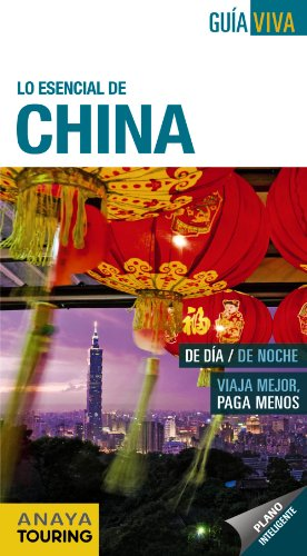 9788499354064: Lo esencial de China (Spanish Edition)
