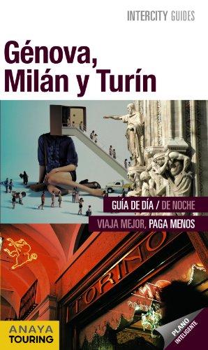 9788499354095: Génova, Milán y Turín / Genoa, Milan and Turin (Spanish Edition)