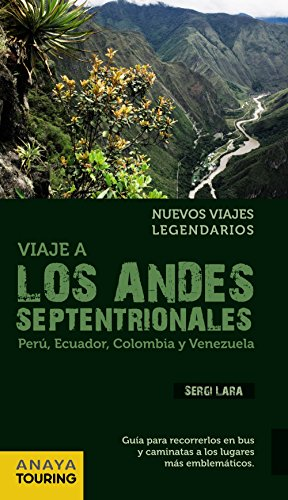 9788499354149: Viaje a los Andes septentrionales / Travel to the Northern Andes (Spanish Edition)