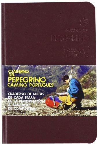 9788499354217: Cuaderno del Peregrino. Camino Portugu�s (Camino De Santiago)