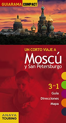 9788499354576: Un Corto Viaje A Moscú Y San Petersburgo (Guiarama Compact - Internacional)