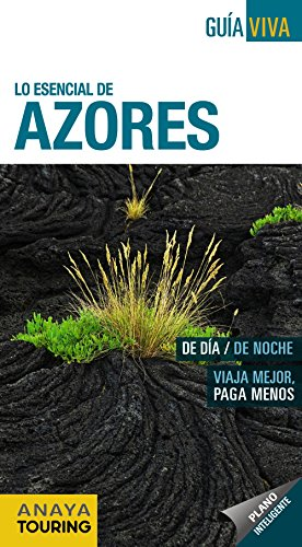 9788499354972: Lo esencial de Azores / The Essentials of Azores (Spanish Edition)