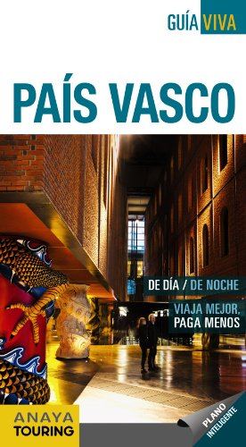 9788499355030: País Vasco / The Basque Country (Guia Viva / Live Guide) (Spanish Edition)