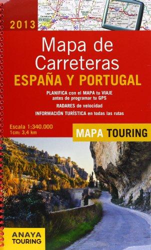 9788499355078: Mapa De Carreteras De España Y Portugal 1:340000 - 2013 (Mapa Touring)