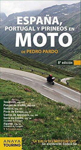 9788499355252: España, Portugal y Pirineos en Moto 2014 / Spain, Portugal and the Pyrenees in Motorcycle (Spanish Edition)