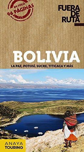 9788499355283: Bolivia (Fuera De Ruta) (Spanish Edition)