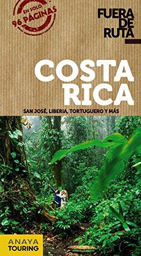 9788499355290: Costa Rica (Fuera De Ruta)