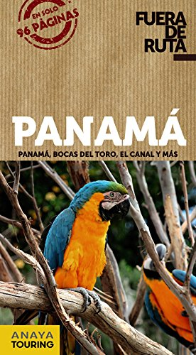 9788499355337: Panamá (Fuera De Ruta)