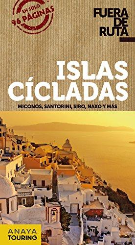 9788499355405: Islas Cícladas (Fuera De Ruta)