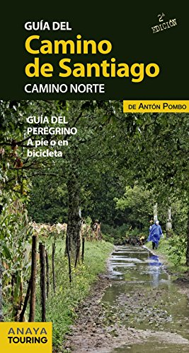 9788499355467: Guia del camino de santiago camino norte / Guide to Santiago's Northern Road: Guia del peregrino a pie o en bicicleta / Pilgrim's Travel by Walk or Bicycle (Spanish Edition)