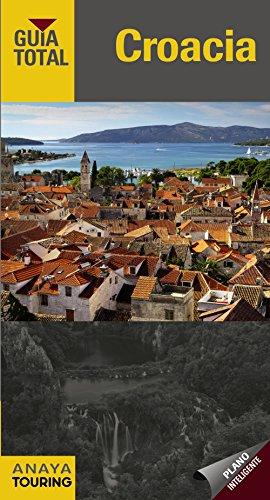 9788499355863: Croacia / Croatia (Guía Total) (Spanish Edition)