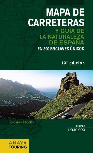 9788499356075: Mapa de Carreteras y Guía de la Naturaleza de España 1:340.000