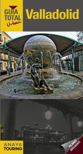 9788499356167: Valladolid (Guía Total Urban) (Spanish Edition)
