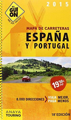9788499356181: El guión 2015 / Spain and Porugal RoadMap Guide: Mapa de carreteras España y Portugal / Roadmap Spain and Portugal