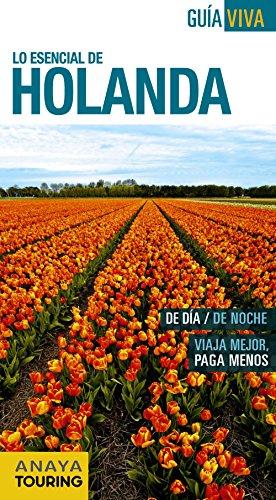 9788499356372: Lo esencial de Holanda / Netherlands (Guía Viva / Travel Guide) (Spanish Edition)
