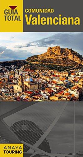 9788499357126: Comunidad Valenciana (Guía Total - España)