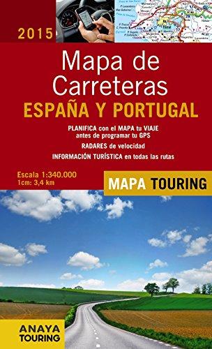 9788499357386: Mapa De Carreteras De Espa�a Y Portugal. 2015 (Mapa Touring)