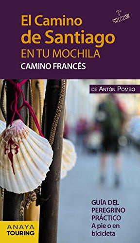 9788499357539: El Camino de Santiago en tu mochila. Camino Franc�s