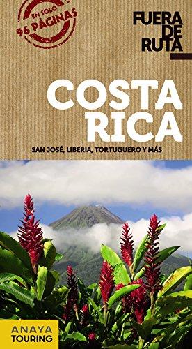 9788499359458: Costa Rica (Fuera de ruta)