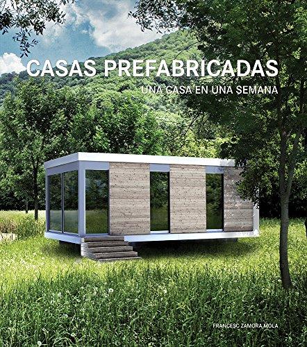 9788499360102: CASAS PREFABRICADAS. UNA CASA EN UNA SEMANA / PD,