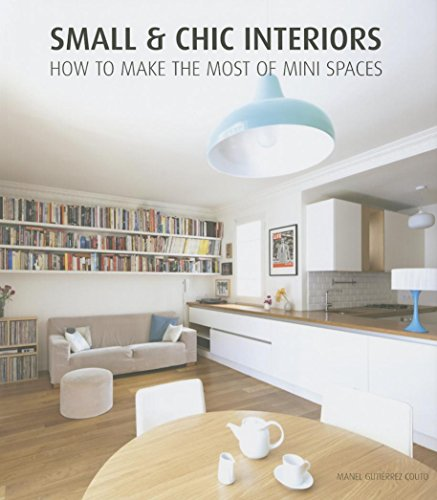 Small & Chic Interiors (Hardcover)