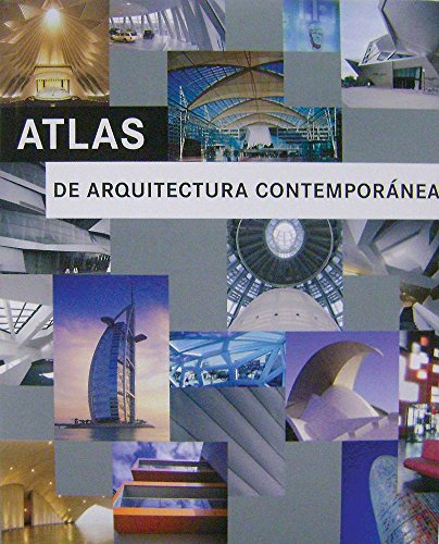 9788499360454: Atlas de arquitectura contemporanea / Atlas of contemporary architecture (Spanish Edition)