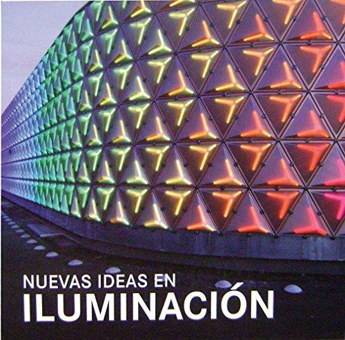 9788499361154: Nuevas Ideas En Iluminacion