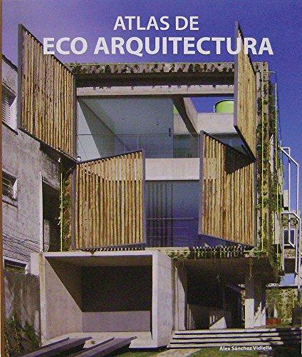 9788499361420: Atlas De Eco Arquitectura