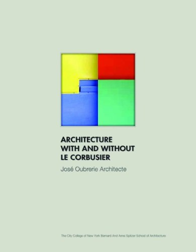 9788499361857: Architecture With and Without Le Corbusier: Jose Oubrerie Architecte