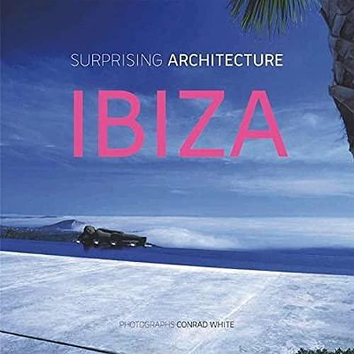 IBIZA: Surprising Architecture: White, Conrad