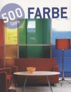 9788499362366: 500 Tipps Farbe
