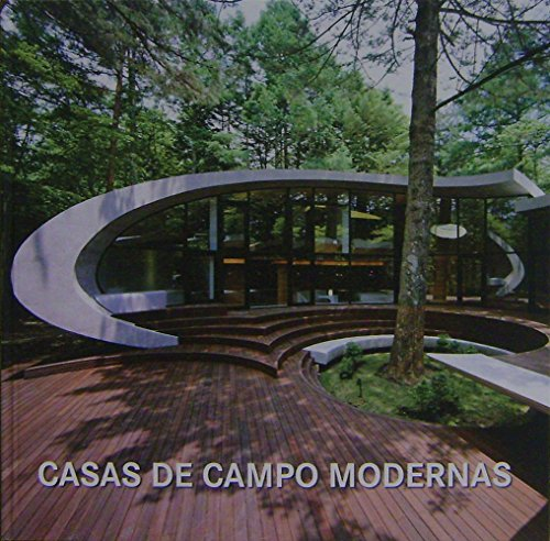 9788499362595: Casas de campo modernas/Modern Country Homes (Fat Lady)