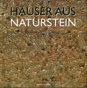 9788499362687: Häuser aus Naturstein: Natural Stone House / Natuurstenen Huizen