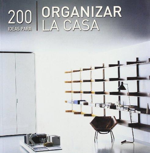 9788499363103: 200 Ideas Para Organizar La Casa