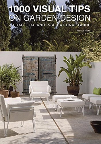 1000 Visual Tips on Garden Design: A Practical and Inspirational Guide