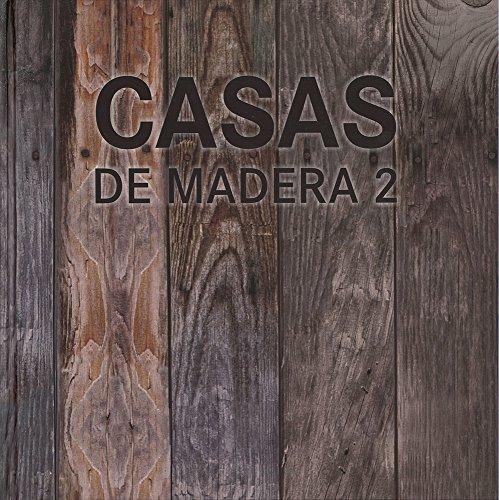 9788499363769: CASAS DE MADERA 2
