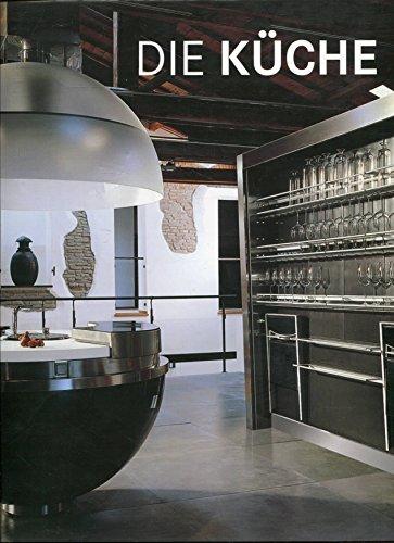 Die Küche.: Serrats, Marta: