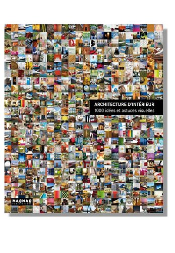 9788499368771: Architecture d'intérieur : 1 000 idées et astuces visuelles