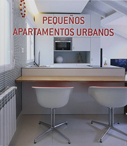 9788499368900: Pequeños apartamentos urbanos