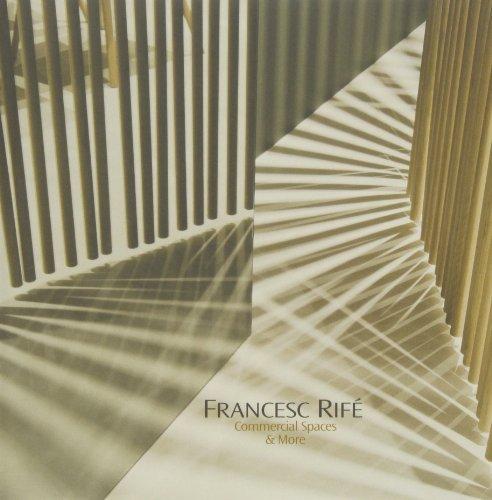 9788499369136: Francesc Rifé: Commercial Spaces & More