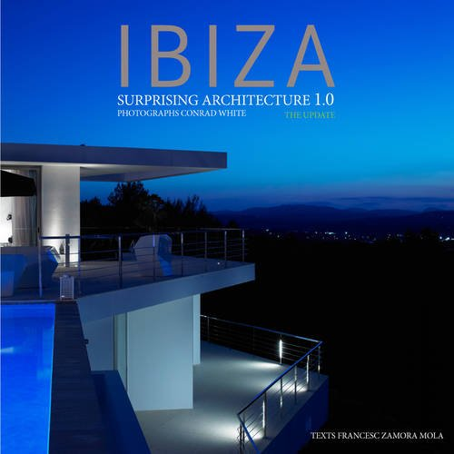 9788499369167: Ibiza Surprising Architecture 1.0