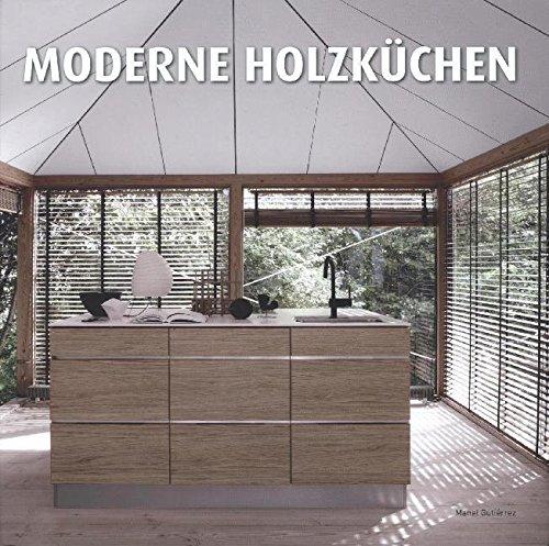 9788499369204: Moderne Holzküchen