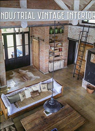 9788499369587: Vintage Industrial Interiors