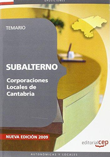 9788499371948: Subalterno Corporaciones Locales de Cantabria. Temario (Colección 1454)