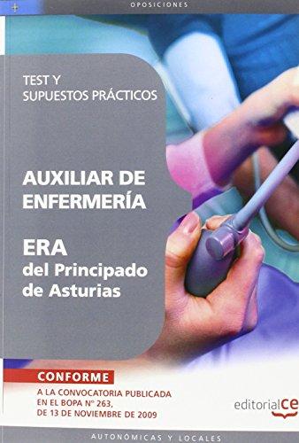 9788499372181: AUXILIAR DE ENFERMERÍA ERA DEL PRINCIPADO DE ASTURIAS. TEST Y SUPUESTOS PRÁCTICOS