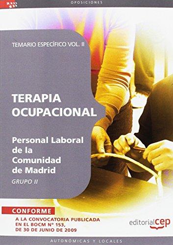 9788499374413: Terapia Ocupacional Grupo II Personal Laboral de la Comunidad de Madrid. Temario Vol. II. (Colección 1473)