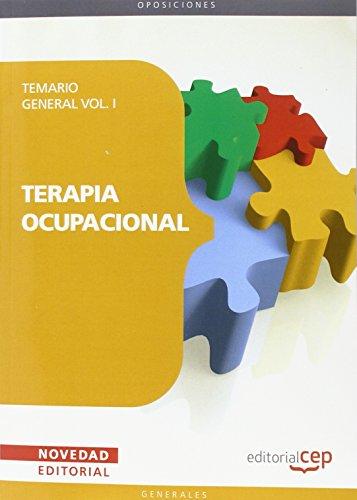 9788499375618: Terapia Ocupacional. Temario General Vol. I. (Colección 1480)