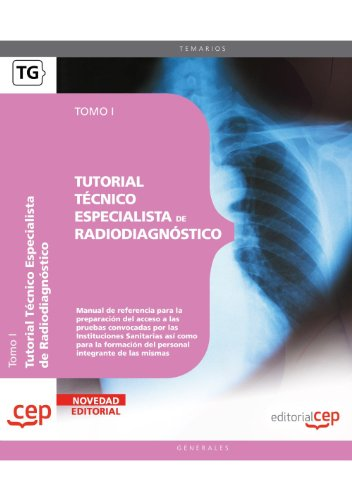 9788499375694: Tutorial Técnico Especialista de Radiodiagnóstico. Tomo I (Colección 1310)