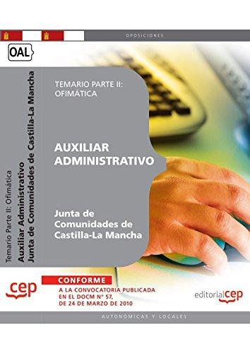 9788499377377: AUXILIAR ADMINISTRATIVO. JUNTA DE COMUNIDADES DE CASTILLA-LA MANCHA. TEMARIO PARTE II: OFIMÁTICA